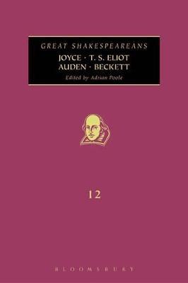 Joyce, T. S. Eliot, Auden Becket by Adrian Poole