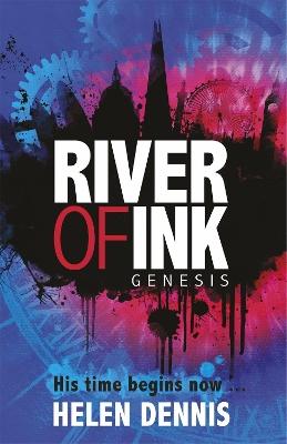 River of Ink: Genesis by Helen Dennis