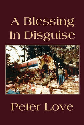 A Blessing in Disguise by Peter Love