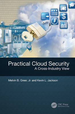 Practical Cloud Security by Jr., Melvin B. Greer