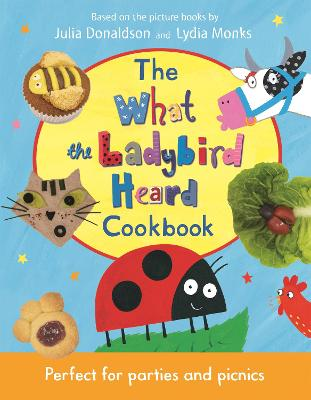 The What the Ladybird Heard Cookbook book