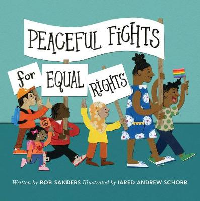 Peaceful Fights for Equal Rights book