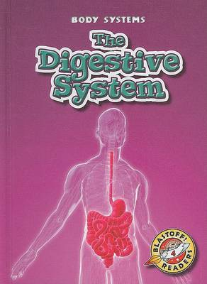 The Digestive System by Kay Manolis
