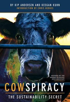 Cowspiracy by Keegan Kuhn
