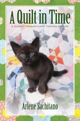 Quilt in Time by Arlene Sachitano
