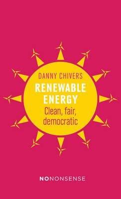 NoNonsense Renewable Energy by Danny Chivers