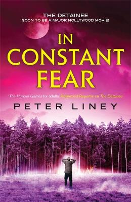 In Constant Fear by Peter Liney