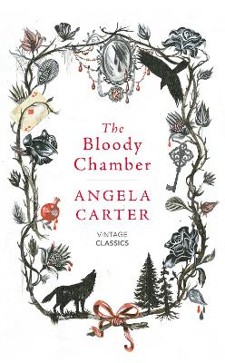 Bloody Chamber And Other Stories by Angela Carter