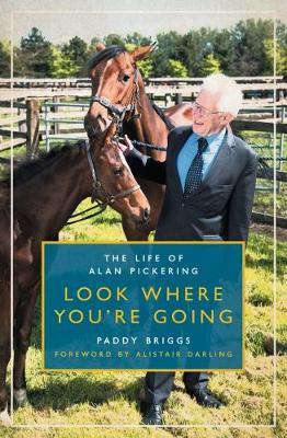 Look Where You're Going by Paddy Briggs