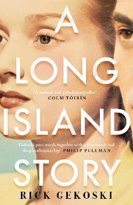 A Long Island Story by Rick Gekoski