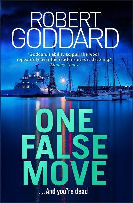 One False Move by Robert Goddard