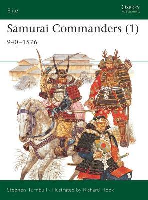 Samurai Commanders  v.1 by Stephen Turnbull