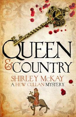 Queen & Country by Shirley McKay