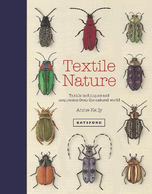 Textile Nature by Anne Kelly