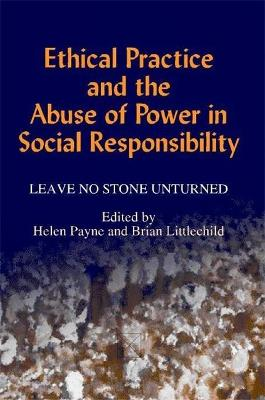 Ethical Practice and the Abuse of Power in Social Responsibility by Helen Payne