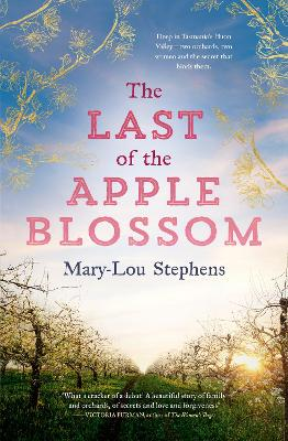 The Last of the Apple Blossom by Mary-Lou Stephens