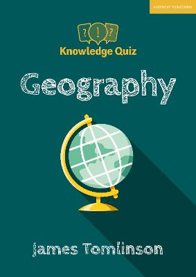 Knowledge Quiz: Geography by James Tomlinson