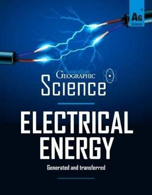 Australian Geographic Science: Electrical Energy by Australian Geographic