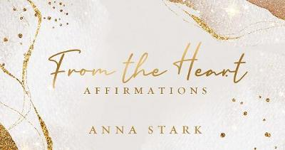 From the Heart: Affirmations book