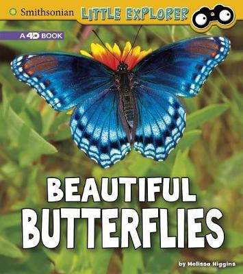 Beautiful Butterflies: A 4D Book: A 4D Book by Melissa Higgins