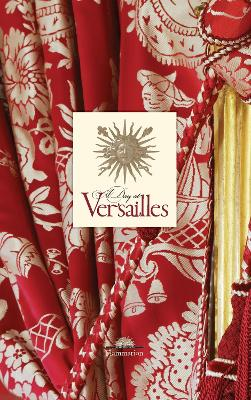 A Day at Versailles by Yves Carlier