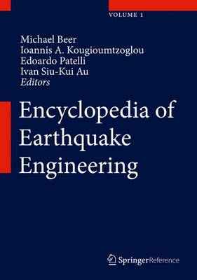 Encyclopedia of Earthquake Engineering by Michael Beer