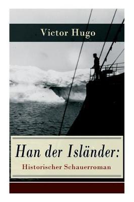 Han Der Islander by Victor Hugo