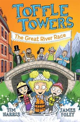 Toffle Towers 2: The Great River Race by Tim Harris