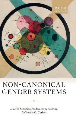 Non-Canonical Gender Systems by Sebastian Fedden