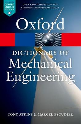 A Dictionary of Mechanical Engineering by Tony Atkins