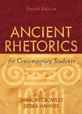 Ancient Rhetorics for Contemporary Students book