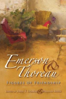 Emerson and Thoreau by John T. Lysaker