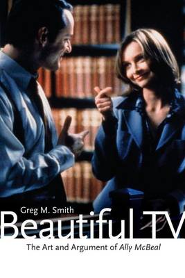 Beautiful TV by Greg M. Smith