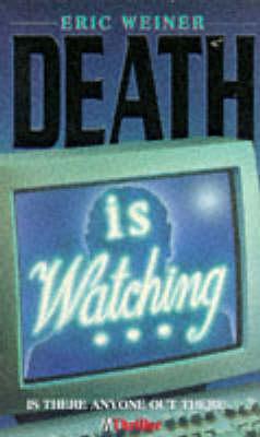 Death is Watching by Eric Weiner