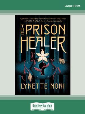 The Prison Healer by Lynette Noni