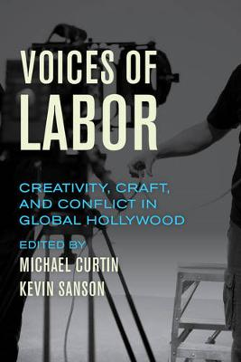 Voices of Labor by Dr. Michael Curtin
