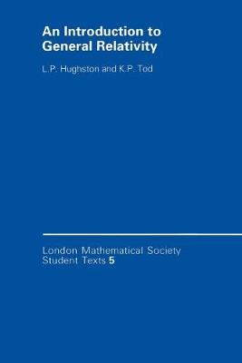 An Introduction to General Relativity by L. P. Hughston