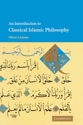 An Introduction to Classical Islamic Philosophy by Oliver Leaman