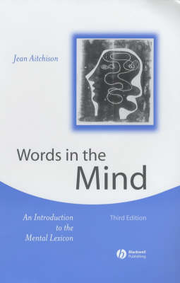 Words in the Mind: An Introduction to the Mental Lexicon by Jean Aitchison
