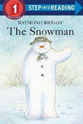 Sir 4/6 Yrs: the Snowman L1 by Raymond Briggs