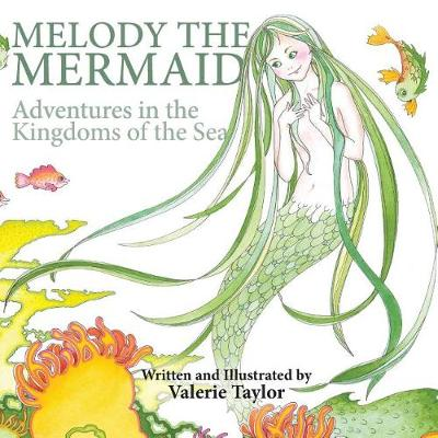 Melody the Mermaid by Valerie Taylor
