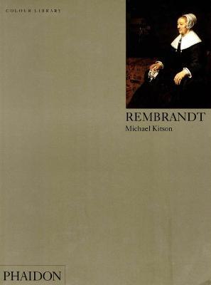 Rembrandt by Michael Kitson