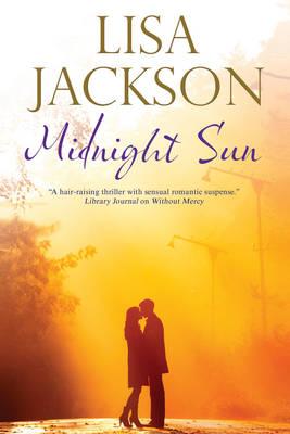 Midnight Sun by Lisa Jackson