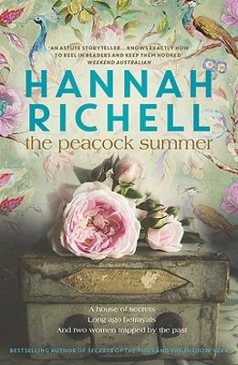 The Peacock Summer by Hannah Richell