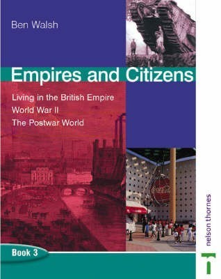 Empires and Citizens: Pupil Book 3 by Ben Walsh