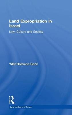 Land Expropriation in Israel book
