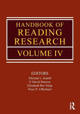 Handbook of Reading Research Volume IV by Michael L. Kamil