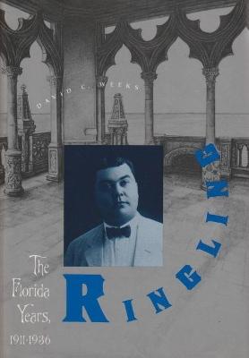 Ringling by David C. Weeks