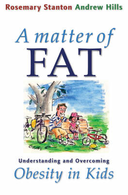 A Matter of Fat by Rosemary Stanton