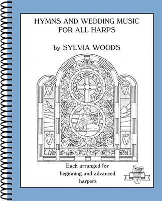 Hymns and Wedding Music for All Harps by Hal Leonard Corp